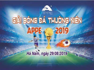 Khai mạc giải bóng đá thường niên APPE- 2019